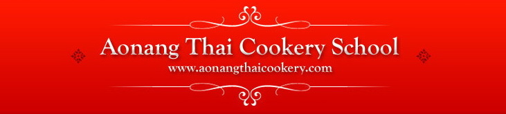 Aonang Thai Cookery - School Thai Cuisine Cooking School Aonang Krabi Thailand