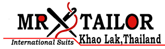 Mr Tailor Khaolak Since 1993 Quality Workmanship Trademark Custom Tailoring For Men, Women