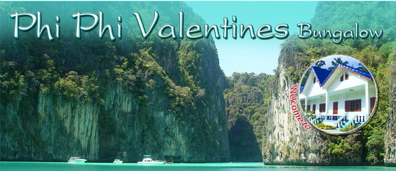 Phi Phi Valentines Bungalow - Holiday Vacation Bungalows Phi Phi Island Thailand